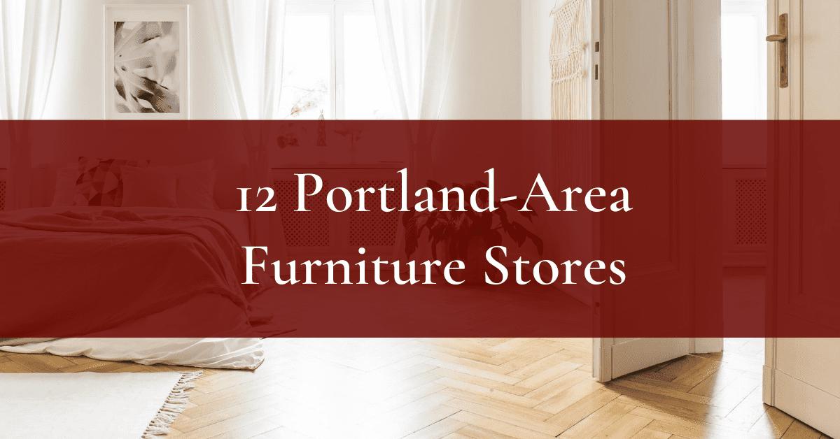Portland Furniture Design S, Furniture Manufacturers In Portland Oregon